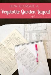 Backyard vegetable garden design: Planning a vegetable garden layout