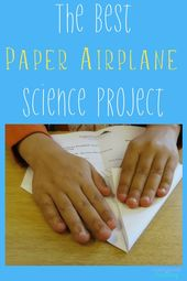 Science Project: What Kind Of Paper Airplane Works Best? – Confessions of Parenting