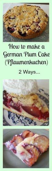 How to make a German Plum Cake (Pflaumenkuchen) Two Ways!