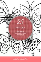 25 Ideas for butterfly Coloring Pages for Girls
