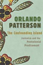 Read Book The Confounding Island Jamaica And The Postcolonial