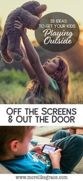 Off the Screens and Out the Door: 25 Creative Outdoor Activities for Kids