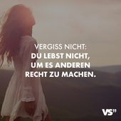 Visual Statements® Denken Sie daran, dass Sie nicht leben, um anderen zu gefallen …   – Lovely quotes
