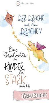 Der Drache mit dem Drachen. Eine Geschichte für Kinder, um ihr Selbstbewusstsein zu stärken. – Sprüche / Zitate
