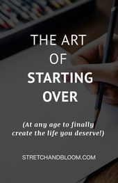 How to reinvent your life when you have fallen into a rut – quotes