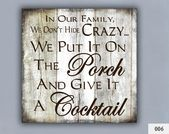 COCKTAIL, Customized Signal, Dwelling Decor, Porch Decor, Loopy Household, Reward for Household, Personalised, Cocktail, Cute Household Quotes, Measures 12×12″