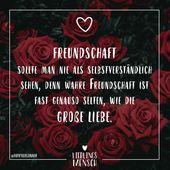 Visual Statements®️ Freundschaft sollte niemals als selbstverständlich angesehen werden …   – Word