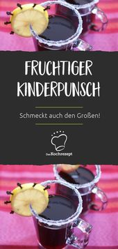 Fruchtiger Kinderpunsch – dasKochrezept.de