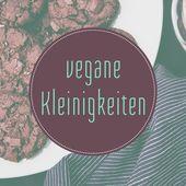 Vegane süße Kleinigkeiten: veganes Gebäck zum Umfallen – Vegane süße Kleinigkeiten