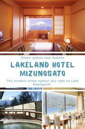 LAKELAND HOTEL MIZUNOSATO – Views of Mt Fuji