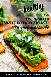 "Gluten-Free Vegan Oven-Baked Sweet Potato ""Toast"" with Spicy Guacamole – Ready in Under 20 Minutes!"