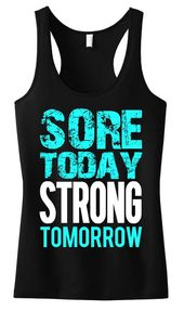 Sore Today STRONG Tomorrow Workout Tank Top