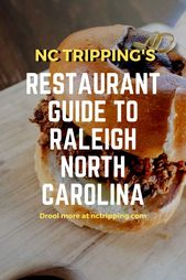 23 Must Eat Restaurants In Raleigh Travel Food Southern Recipes North Carolina Travel