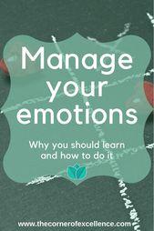 Warum und wie man lernt, mit seinen Emotionen umzugehen – Mindset Matters