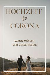 Invitations  Hochzeit und Corona: Wann müssen wir absagen?