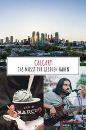 Ab nach Calgary – eine Stadt mit Charakter