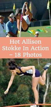 Ateşli Allison Stokke Eylemde – 18 Fotoğraflar – Tuhaf