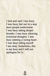 I Lied And Stated I Was Busy. I Was Busy, However Not In A Means Most Individuals Perceive