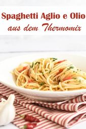 """Spaghetti """"Ail et Huile"""". Avec chili.   – Cooking & Co. with Thermomix"""