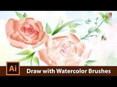 Illustrator Brushes How to draw with Watercolor Brushes in Adobe Illustrator - YouTube