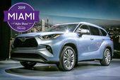 2019 Miami Auto Show: 2020 Toyota Highlander und 4 andere Dinge, die Sie nicht verpassen dürfen   – The Automobile's Past and Future