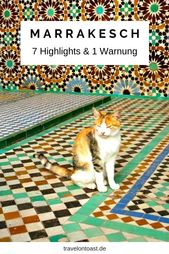 Marrakesch Tipps (Marokko): 7 Sehenswürdigkeiten  – Fernreiseziele