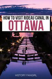 Comment visiter le canal Rideau, l'unique site du patrimoine mondial de l'UNESCO à Ottawa