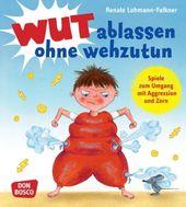 Wut ablassen ohne wehzutun | Renate Lohmann-Falkner | 9783769819816 | Bücher | Kindergarten- & Vorschulpädagogik