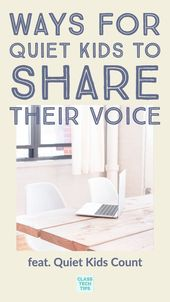 Methods for Quiet Children to Share Their Voice – Class Tech Suggestions