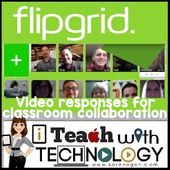 Karen Ogen- i Teach With Technology: FlipGrid.com- Video Responses for Classroom Collaboration