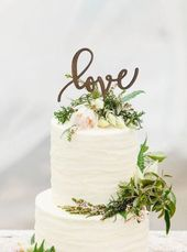 Rustic LOVE Cake Topper – Wooden cake topper – Engagement Cake topper – Unique Wedding Cake Topper – Wedding Cake Topper   – cakes