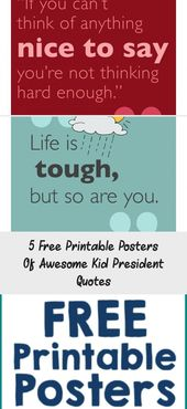 5 Free Printable Posters Of Awesome Kid President Quotes – Quotes