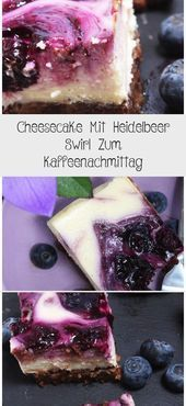 Cheesecake Mit Heidelbeer Swirl Zum Kaffeenachmittag – #Cheesecake #Heidelbeer #…
