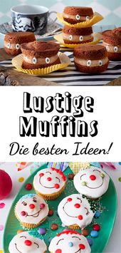 Funny Muffins – Recipes for cupcakes with fun factor