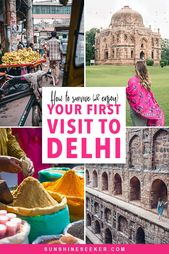 First time in New Delhi – How to survive (and have a good time)