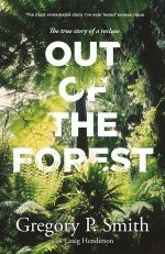 Out Of The Forest By Gregory Smith 9780143785286 Booktopia