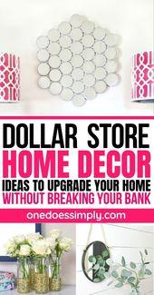 Dollar Store Wohnkultur Ideen, um Ihr Zuhause zu verbessern, ohne Ihre Bank zu brechen