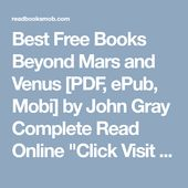 Best Free Books Beyond Mars And Venus Pdf Epub Mobi By John Gray Complete Read Online Click Visit Button To Access Full F Reading Online Free Books Books