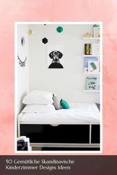 Schöne 50 gemütliche skandinavische Kinderzimmer Designs Ideen – # 50 #Cozy …   – Yachtküchenentwürfe