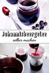 Johannisbeergelee Rezept Alles Aus Beeren Pinterest Jelly