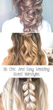 #Guest #Hairstyles #Wedding #new # 36 #Chic – #Guest