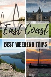 12 Finest East Coast Weekend Getaways for 2020