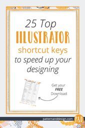 Illustrator Shortcuts  25 top Adboe Illustrator shortcut keys to speed up your surface pattern designin...