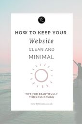 How to Keep Your Website Clean and Minimal | byRosanna | Squarespace Website Design & Branding UK