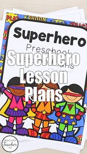 Superhero Theme Preschool Lesson Plans