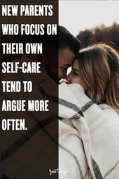 New Parents Who Focus On Their Own Self-Care Tend To Argue More Often, According To Study – Motivational self love tips