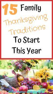 15 Familientraditionen zum Erntedankfest beginnen dieses Jahr – – Thanksgiving