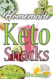 The Best Keto Diet Friendly Snacks Guide – Wanna L…