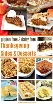 Thanksgiving Sides and Desserts – Gluten Free, Dairy Free