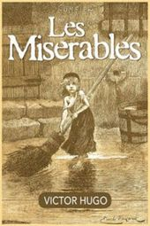 Pin By Aimee Roze On My Old Fav Cartoons Les Miserables Les Miserables Book Les Miserables Victor Hugo